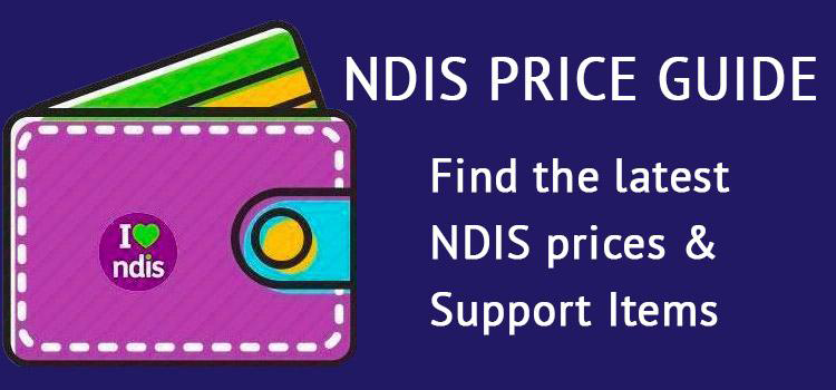 NDIS price guide, find the latest NDIS prices & Support Items.
